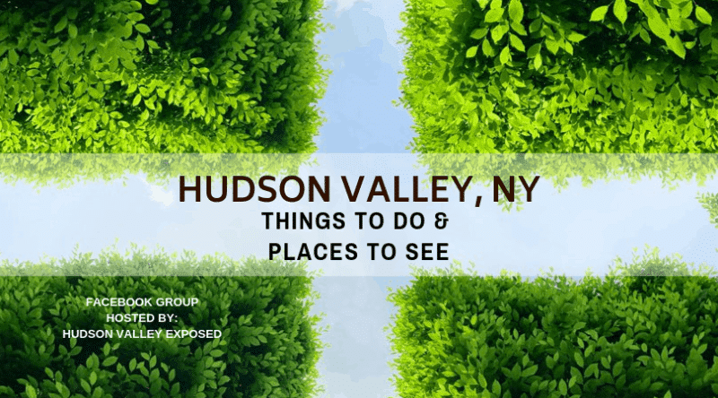 My Facebook Group all about Hudson Valley Events is the best place to be.